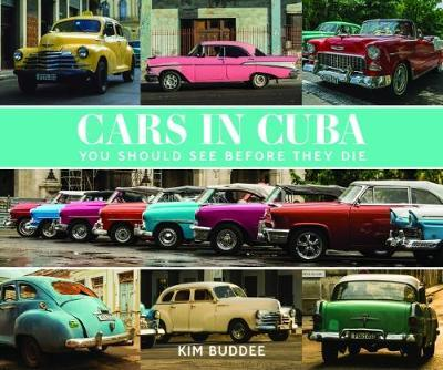 CARS IN CUBA YOU SHOULD SEE , BIG COFFEE TABLE BOOK